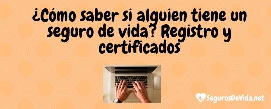 registro seguro de vida, certificado seguro de vida